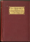 The Romance of a Consecrated Life: A Biography of Alexander Beers