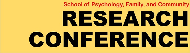 School of Psychology, Family, and Community Research Conference